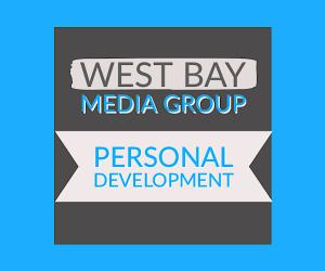 Monday Motivation Ed.5 – West Bay Media Group