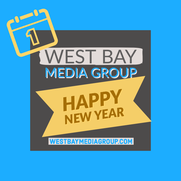 Happy New Year from West Bay Media Group